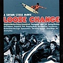 Loose Change - Original Motion Picture Soundtrack